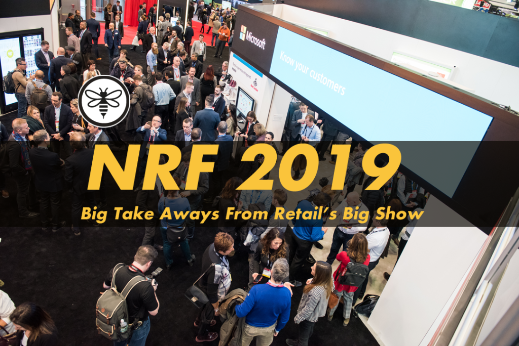 Big Take Aways From Retail's Big Show - NRF 2019 - Setana Works